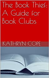 The Book Thief: A Guide for Book Clubs (The Reading Room Book Group Notes) (English Edition)