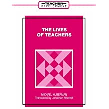 The Lives of Teachers (Teacher Development Series) (Yearbook in Early Childhood Education) by A. M. Huberman (1993-09-01)