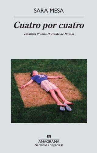 Cuatro por cuatro (Narrativas hispánicas nº 509) eBook: Mesa, Sara ...