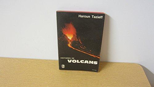 Haroun Tazieff. Histoires de volcans : . Illustrations de Jean Lavachery