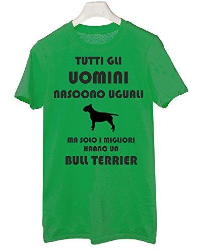 Tshirt Tutti gli uomini nascono uguali ma solo i migliori hanno un bull terrier - cani - dog - humor - Tutte le taglie Verde