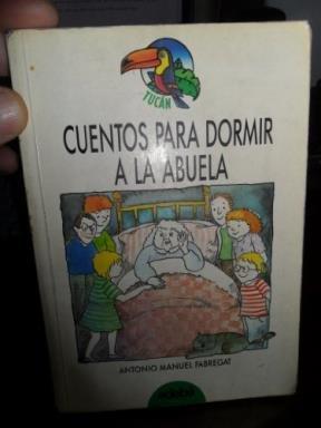Cuentos para dormir a la abuela (Tucan Verde) por Antonio Manuel Fabregat