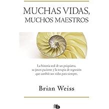 Muchas vidas,  muchos maestros  /  Many Lives, many masters (B DE BOLSILLO, Band 603001)