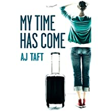 My Time Has Come (Lily Appleyard) by A J Taft (2015-02-17)