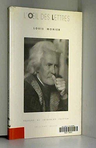 L'oeil des lettres, 1966-1996 par Louis Monier