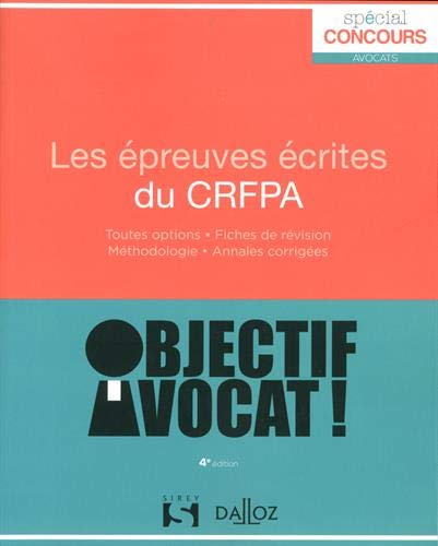 Les épreuves écrites du CRFPA - 4e éd. par  Collectif