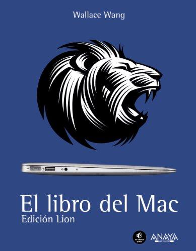 El libro del Mac. Edición Lion (Títulos Especiales) por Wallace Wang