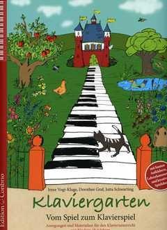 Klaviergarten - vom Spiel zum Klavierspiel - arrangiert für Klavier [Noten / Sheetmusic] Komponist: Vogt Kluge Irene + Graf Dorothee + Schwarting Jutta