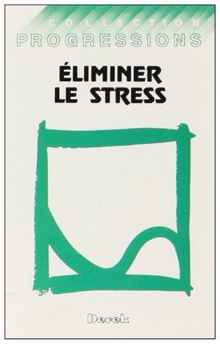 K7 Eliminer le Stress par Beaulac Richard