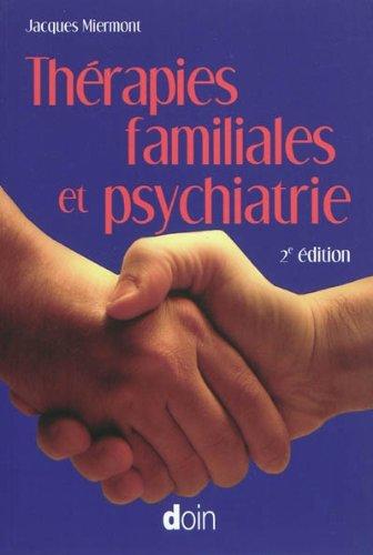Thérapies familiales et psychiatrie - 2e édition