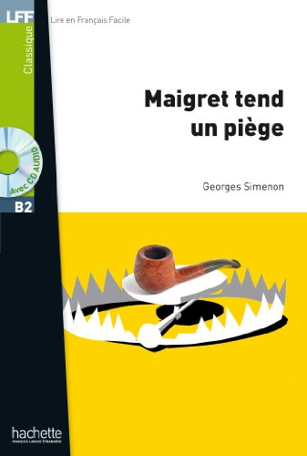 Maigret tend un piege. Con CD Audio formato MP3 (LFF (Lire en français facile))