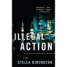 Illegal Action (Vintage Crime/Black Lizard) by Stella Rimington (2009-06-02)