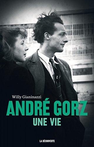 Andr Gorz, une vie