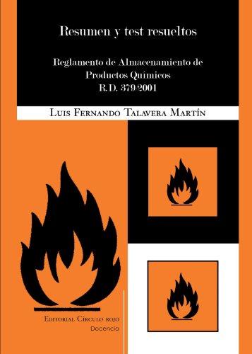 Resumen Y Test Resueltos. Reglamento De Almacenamiento De Productos Químicos R. D. 379/2001