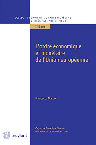 L'ordre conomique et montaire de l'Union europenne