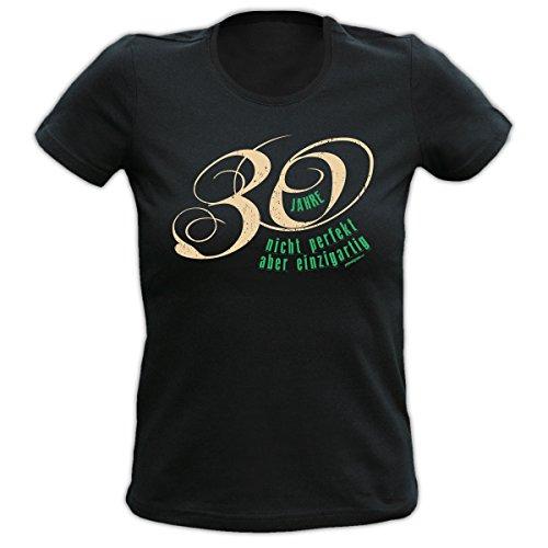 Geburtstag Girlie Shirt -- 30 Jahre -- Ein colles, witziges Fun Geschenk oder Mitbringsel für Damen Schwarz