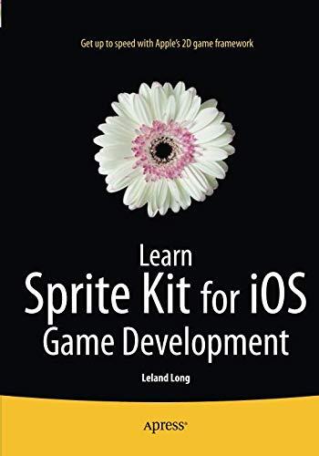 Learn Sprite Kit for IOS Game Development por Leland Timothy Long