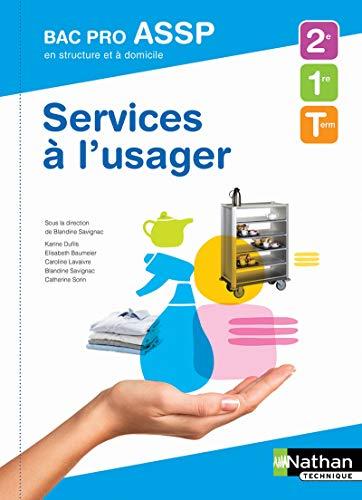 Services à l'usager 2e/1re/Tle Bac Pro ASSP