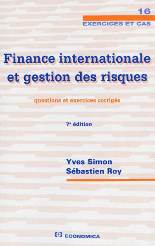 Finance Internationale et Gestion des Risques - Questions et Exercices Corrigés