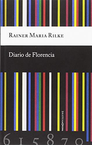 Diario de Florecía por Rainer Maria Rilke