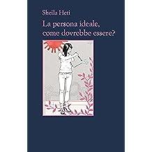 La persona ideale, come dovrebbe essere? (Il contesto Vol. 40) (Italian Edition)