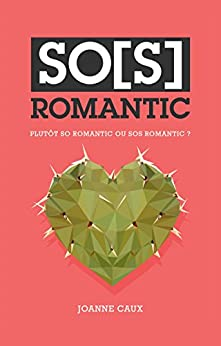 SO(S) ROMANTIC par [Caux, Joanne]