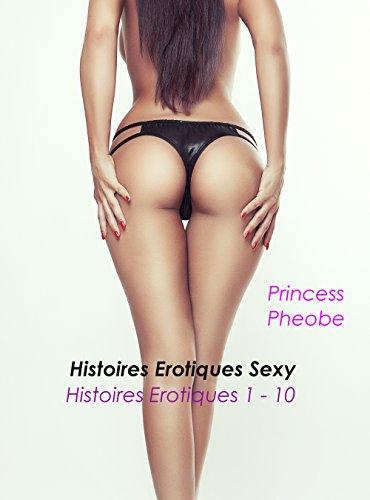 Couverture du livre Histoires Erotiques Sexy: Histoires Erotiques 1 - 10