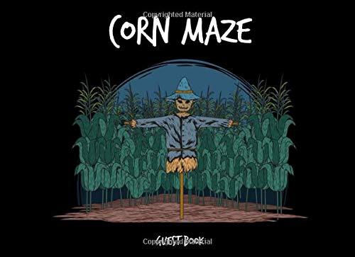 Haunted Hayride Ideen - Corn Maze Guest Book: A Sign