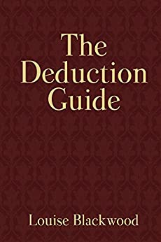 The Deduction Guide (English Edition) de [Blackwood, Louise]