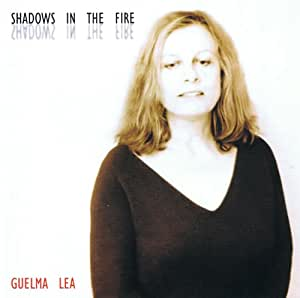 Lea,Guelma - Shadows In The Fire