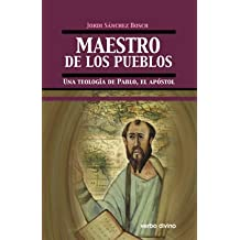 Maestro de los pueblos: Una teología de Pablo, el apóstol
