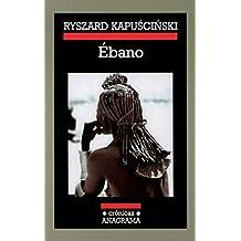 Ebano (Crónicas / Chronicles)