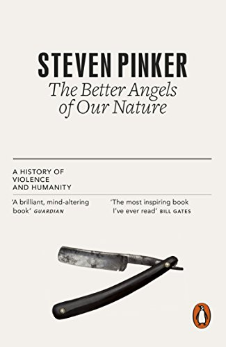The Better Angels of Our Nature: The Decline of Violence In History And Its Causes (English Edition) por Steven Pinker