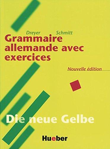 Lehr- und Übungsbuch der deutschen Grammatik. Deutsch- Französisch. Neuausgabe: Grammaire allemande avec exercises