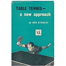 Table Tennis--A New Approach. Edited by Harold Evans. Illus. Drawn by Bert Hackett