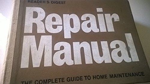 readers-digest-repair-manual-the-complete-guide-to-home-maintenance-uk-edition