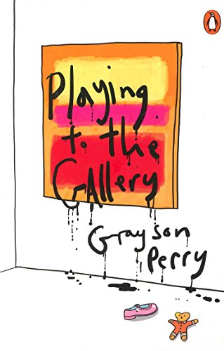 Playing To The Gallery por Grayson Perry