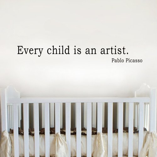Picasso Quote - Every Child is an Artist - Wall Decal Children Artwork Display Decal (Custom, Large) by WallsUp -