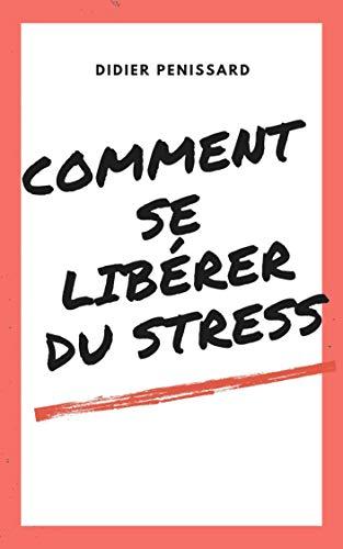 Ebook epub Comment se libérer du stress