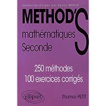 Mathématiques Seconde : 250 méthodes, 100 exercices corrigés