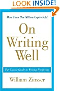 #5: On Writing Wel: The Classic Guide to Writing Nonfiction (On Writing Well)