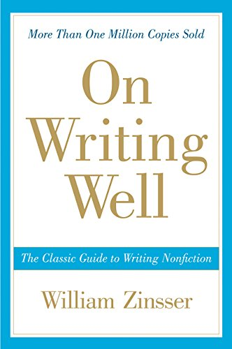 On Writing Well: The Classic Guide to Writing Nonfiction (Kleine Farm Business Guide)