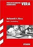 Vergleichsarbeiten Grundschule: Mathematik 4 - Klasse - Berlin und Brandenburg (Lernmaterialien) - Christine Brüning