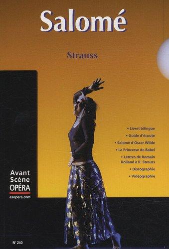 L'Avant-Scène Opéra, N° 240 : Salomé