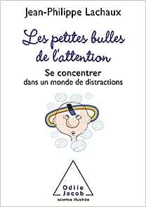 Amazon.fr - Les petites bulles de l'attention: Se
