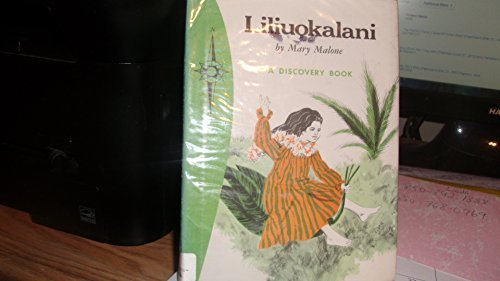 liliuokalani-queen-of-hawaii-discovery-book-by-mary-malone-1975-10-02