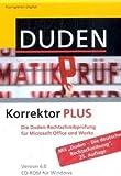 Duden Korrektor PLUS 6.0. Windows Vista; XP; 2000: Die Rechtschreibprüfung für Microsoft Office und Works -