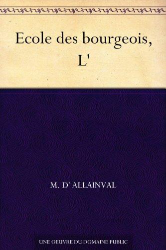 Couverture du livre Ecole des bourgeois, L'