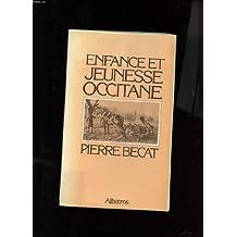 Enfance et jeunesse occitane ; avec quatre pages d'ill. h-t