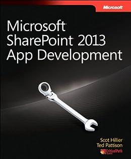 Microsoft SharePoint 2013 App Development par [Hillier, Scot, Pattison, Ted]